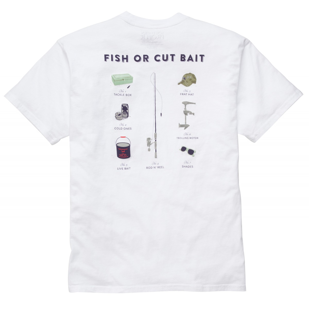 Fish or Cut Bait Tee: White